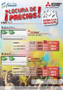 Locuras de precios en equipos MITSUBISHI ELECTRIC Split 1x1 Serie DM/HJ y SF. Consigue tu ayuda a la instalación y obtendrás un descuento de hasta 40 euros.