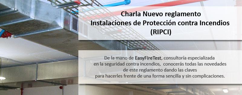 Charla sobre el nuevo REGLAMENTO DE INSTALACIONES DE PROTECCIÓN CONTRA INCENDIOS (RIPCI)