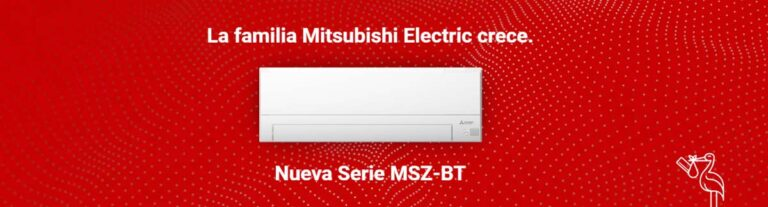 Nueva Serie MSZ-BT