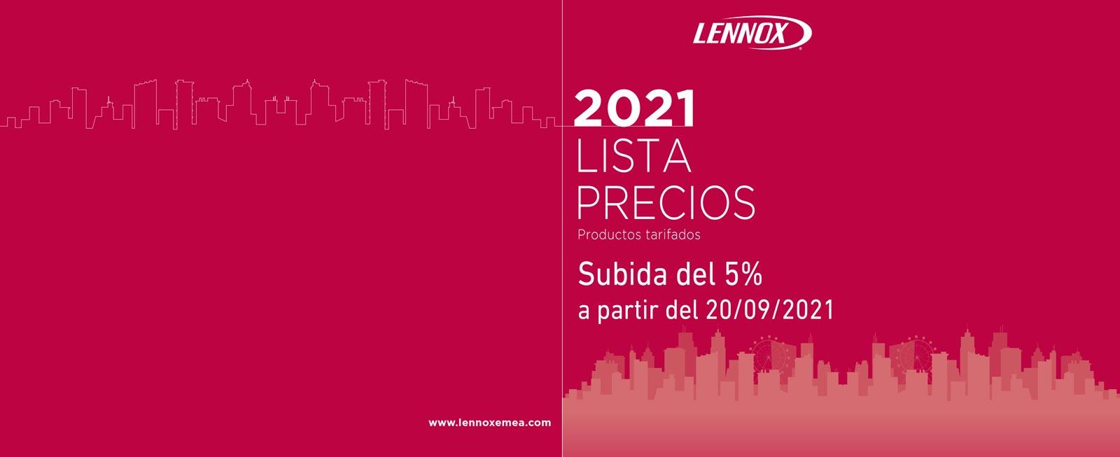 Subida tarifa Lennox 2021