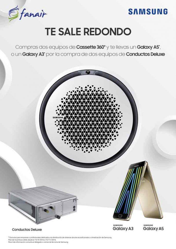 Nueva promoción de SAMSUNG en la que por la compra de dos equipos de Cassette 360º te llevas un SAMSUNG Galaxy A5* o Un Galaxy A3* por la compra de dos equipos de Conductos Deluxe.