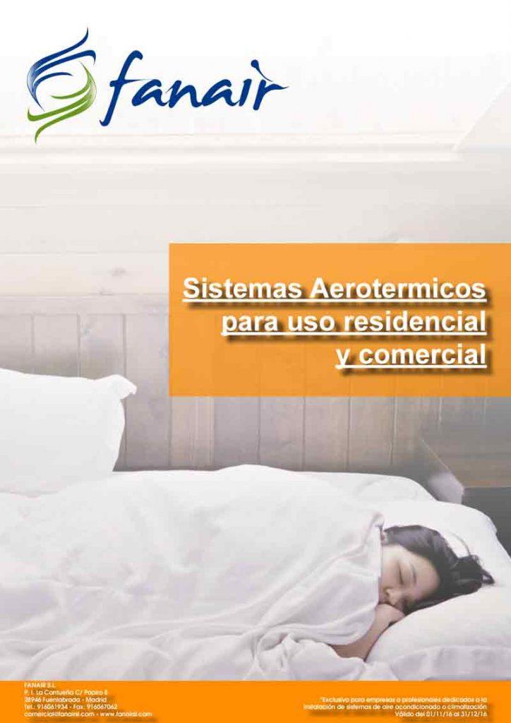 Sistemas Aerotermicos para uso residencial y comercial